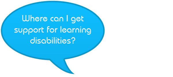 Where can I get support for learning disabilities?